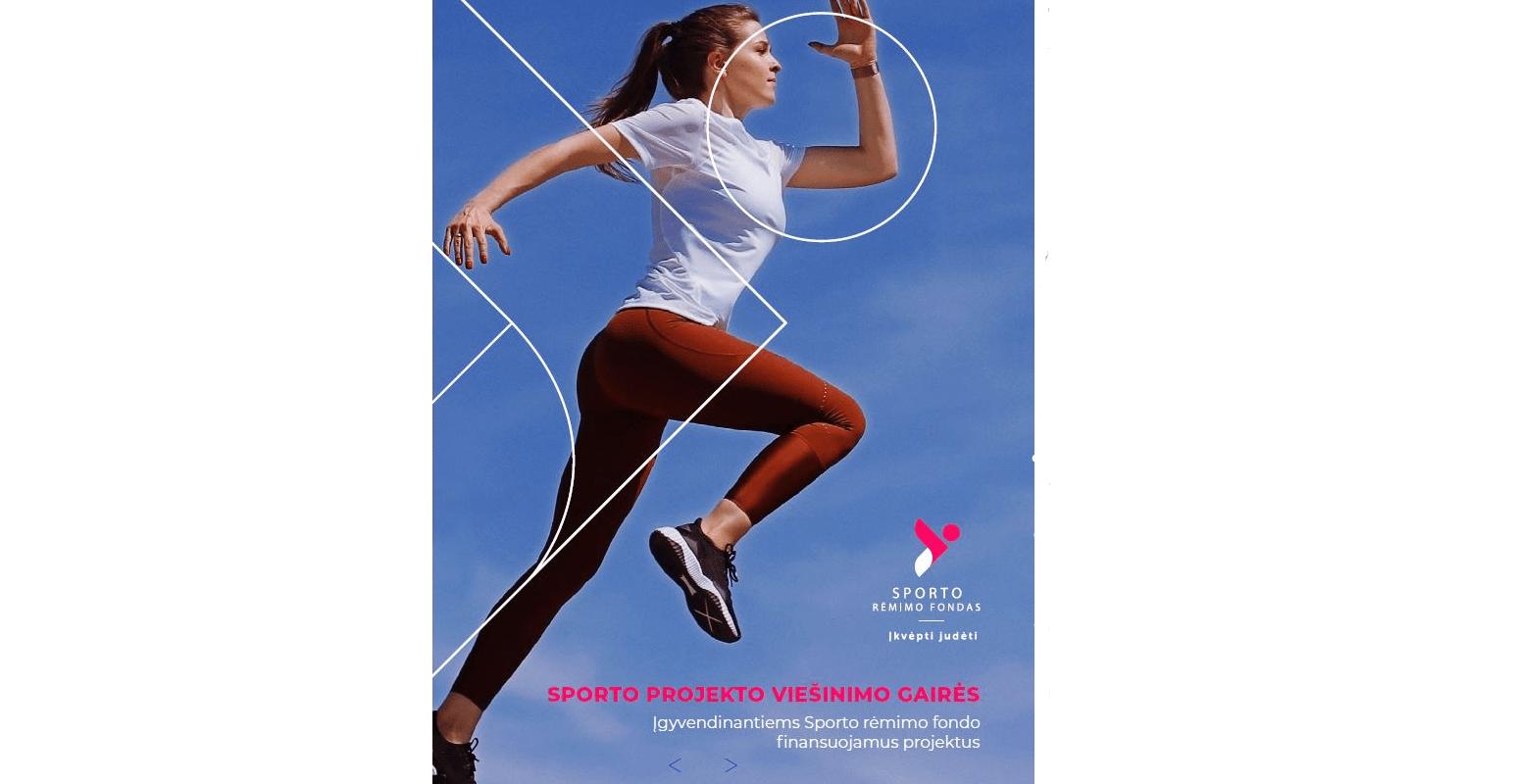 """El. leidinys """"Sporto projekto viešinimo gairės"""" – atmintinė ir naudingi patarimai sporto projektų vykdytojams (1-4 veiklų sritis)"""